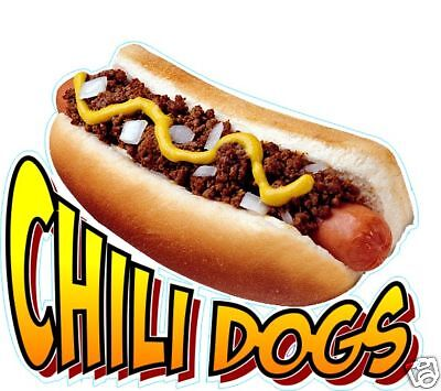 Chili Dogs Hot Dogs Decal 14 Concession Food Truck Restaurant Vinyl Menu Sign