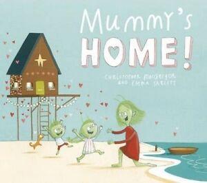 Mummy's Home!, Christopher MacGregor