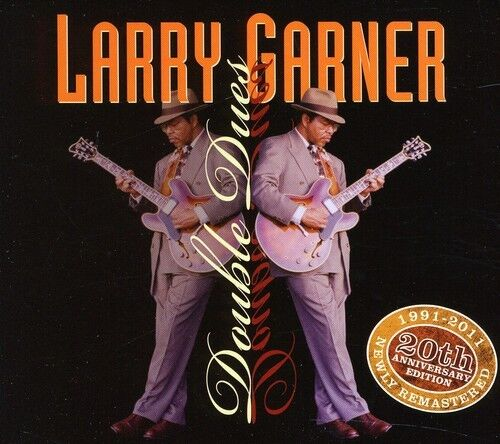 Larry Garner - Double Dues-20th Anniversary [New CD]