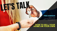 HOW TO SELL YOU HOME ON YOUR OWN (FREE SEMINAR) NOV 11 10AM