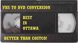 THE GREATEST VHS TO DVD SERVICE IN OTTAWA BETTER THAN COSTCO