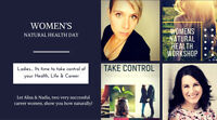 Ladies - Its time to take control of your Health, Life & Career
