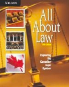 All about Law Exploring the Canadian Legal System