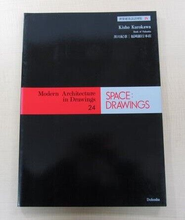 Modern Architecture in Drawings Space Drawings: Kisho Kurokawa