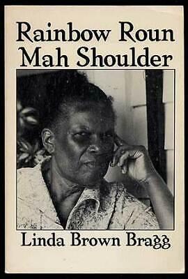 Linda Brown BRAGG / Rainbow Roun Mah Shoulder First Edition (Roun Brown)