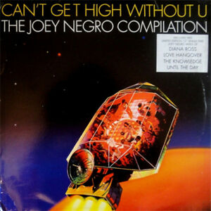 """Joey Negro - Can't Get High Without U, 4x12"""" Vinyl Singles"""