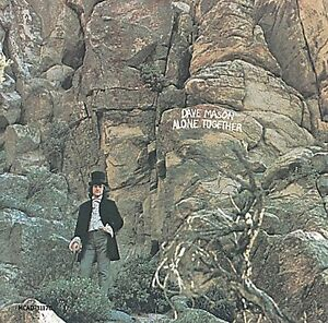 DAVE MASON - ALONE TOGETHER [DAVE MASON] [076731117027] - NEW CD