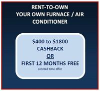 RENT-TO-OWN: Furnaces | A/C | Tankless On-Demand Hot Water