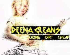 DEENA CLEANS!!   DONE - DIRT -CHEAP! ! Cambridge Kitchener Area image 1