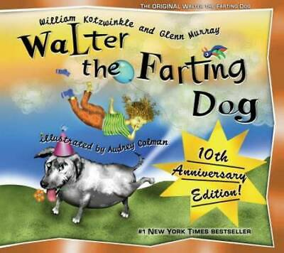 Walter the Farting Dog - Hardcover By Kotzwinkle, William - GOOD