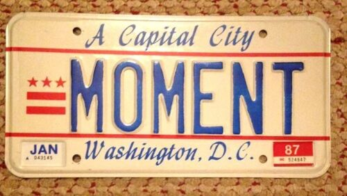 WASHINGTON D.C. DISTRICT OF COLUMBIA VANITY PERSONALIZED LICENSE PLATE MOMENT