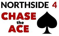Northside 4 Chase the Ace