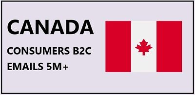 Canada Consumer Email List Canada B2c Mailing Lists Canada Targeted Emails