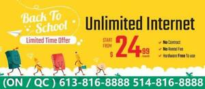 50M Unlimited Internet $25/month, free wireless modem included, free installation. HOTLINE 613-816-8888 or 514-816-8888