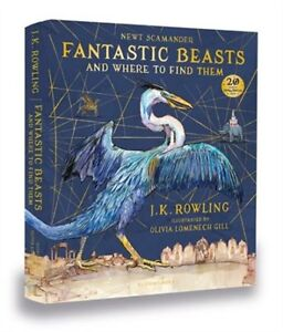 Fantastic Beasts Where To Find Them: Illustrated Harry Potter