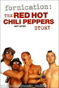 Fornication: The Red Hot Chili Peppers Story  Paperback Edition Book