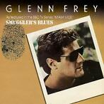 Single vinyl / 7 inch - Glenn Frey - Smuggler's Blues
