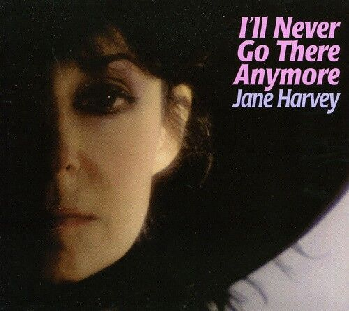 Jane Harvey - I'll Never Go There Anymore [New CD]