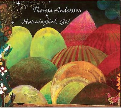 THERESA ANDERSSON - HUMMINGBIRD, GO! NEW CD
