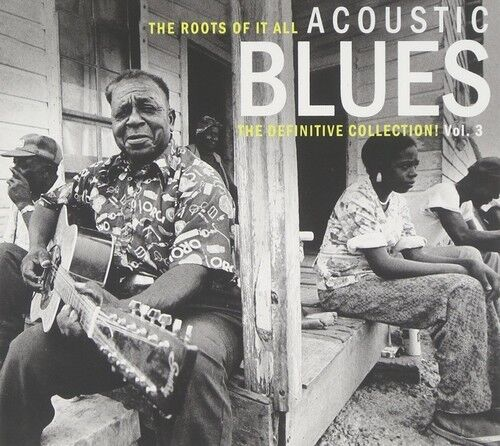 Various Artists - Roots of It All Acoustic Blues Vol. 3 [New CD] Germany - Impor