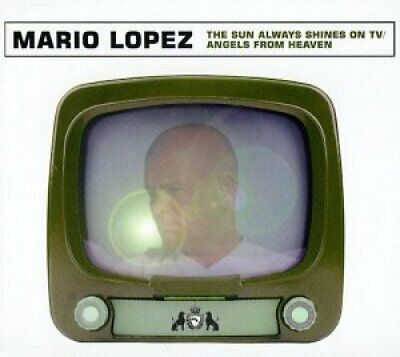 Mario Lopez Sun always shines on tv/Angels from heaven (4/3 versions.. [Maxi-CD]