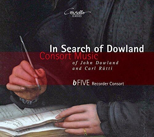 Dowland / Rutti / Bf - In Search of Dowland-Consort Music of John Dowland [New C