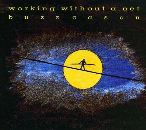 Buzz Cason - Working Without a Net [New CD]