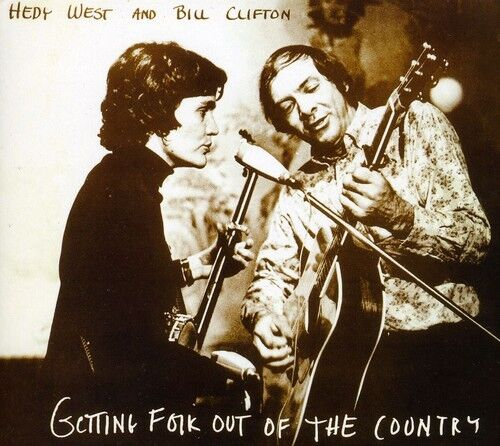 Hedy West, West Hedy - Getting Folk Out of the Country [New CD]
