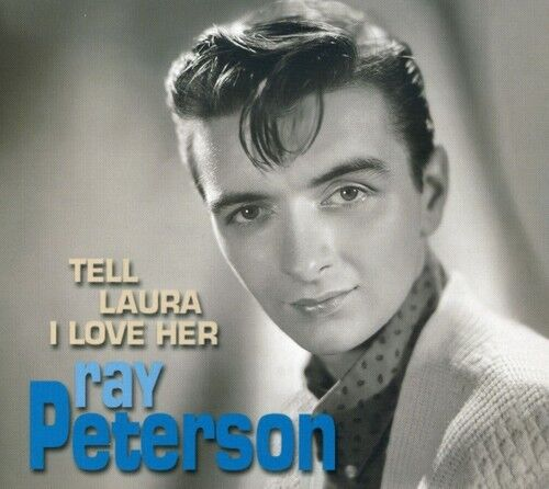 Ray Peterson - Tell Laura I Love Her [New CD] Rmst