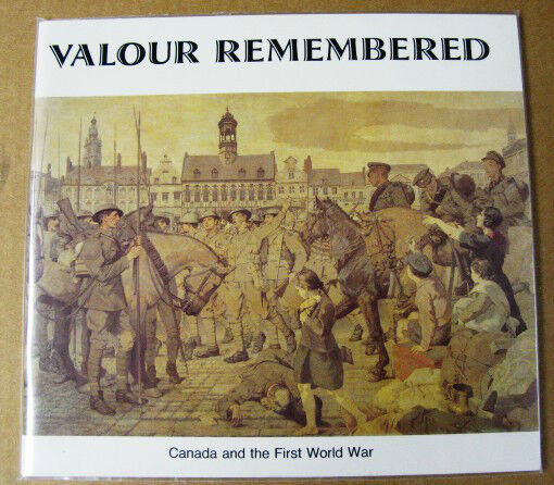 CANADA AND THE FIRST WORLD WAR PAPERBACK BOOK VALOUR REMEMBERED VF