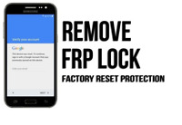 REMOTE FACTORY RESET PROTECTION REMOVAL BYPASS