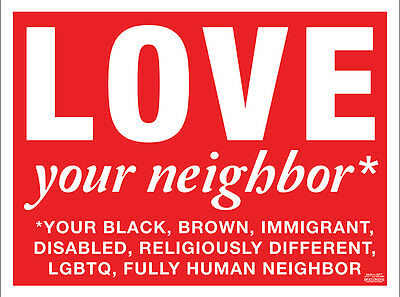 "Love Your Neighbor 18"" x 24"" Plastic Lawn Yard Sign with Stand"
