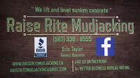 Mudjacking - 30 years Exp. A+ BBB - Best rates !