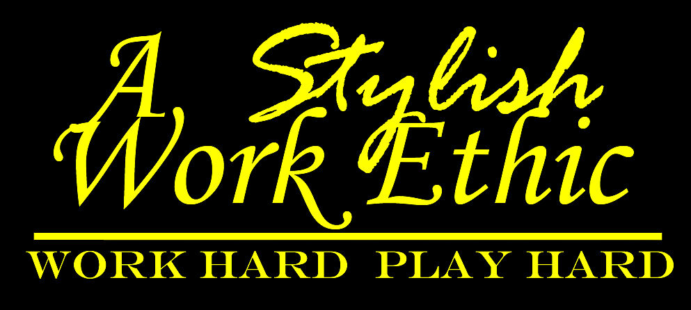 A Stylish Work Ethic