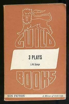 J M SYNGE / Three Plays The Playboy of the Western World The Tinker's (Jm Synge The Playboy Of The Western World)