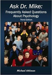 Ask Dr. Mike: Frequently Asked Questions About Psychology 4th Ed Kitchener / Waterloo Kitchener Area image 1