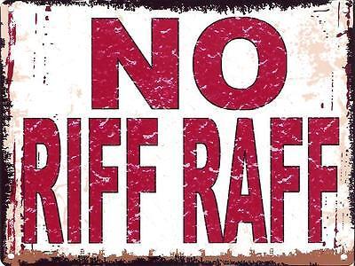 NO RIF RAF METAL SIGN RETRO VINTAGE STYLE SMALL