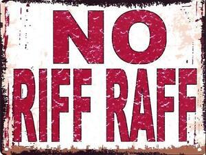 NO-RIF-RAF-METAL-SIGN-RETRO-VINTAGE-STYLE-SMALL