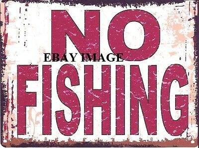NO FISHING METAL SIGN RETRO VINTAGE STYLE SMALL