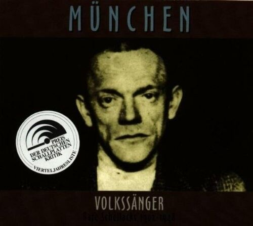RARE SCHELLACKS-MÜNCHEN-VOLKSSÄNGER 1902-1948  CD NEU