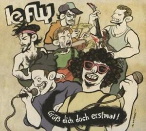 Le Fly-Gr?ss Dich Doch Erstmal!  CD NEU