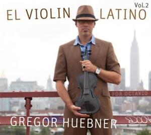 Gregor Huebner - El Violin Latino Vol.2-For Octavio - CD NEU
