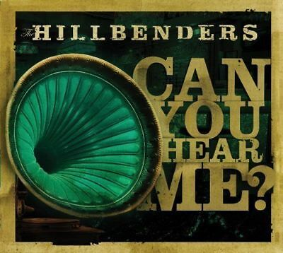 Hillbenders The   Can You Hear Me  New Cd