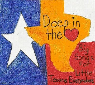 Various Artists   Deep In Heart  Big Songs For Little Texans   Various  New Cd