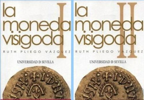 SPAIN -  The Visigothic coins.
