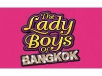 Ladyboys of Bangkok - 13 August - premium seats - 2 tickets