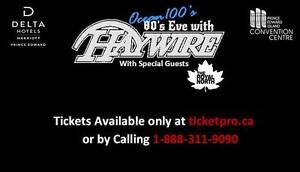 2 tickets to 80's Eve Featuring Haywire 75 dollars!