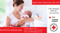 ATTENTION New and Experienced Parents! Child Care First Aid!