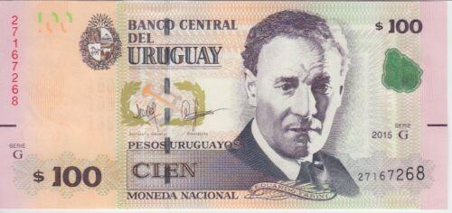 URUGUAY 100 PESOS 2015 BANKNOTE PNEW, UNC