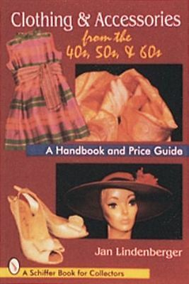Clothing & Accessories from the 40s, 50s, & 60s vintage fashion book